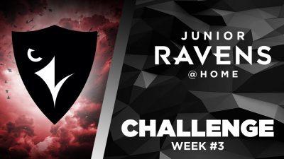Thumbnail for: Junior Ravens Challenge – Week 3