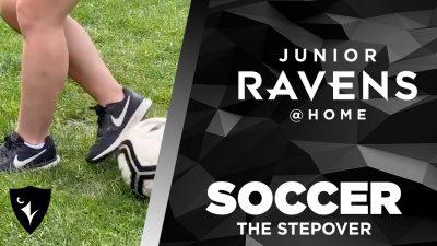 Thumbnail for: Junior Ravens Soccer – The Stepover